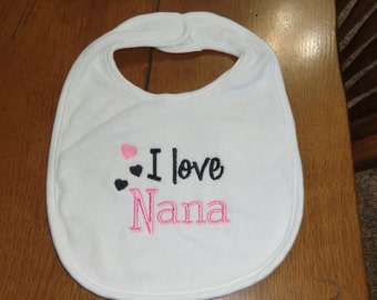 Embroidered Baby Bib - I Love Nana - Girl