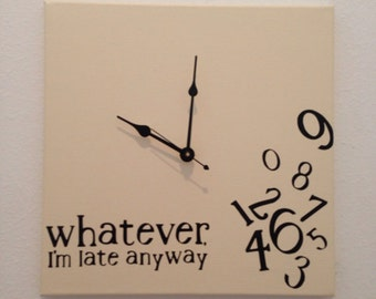 Whatever, I'm late anyway wood clock (Antique White & Black)
