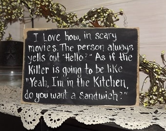 Scary movie sign hand painted  wood sign