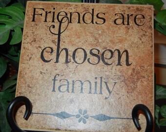 Friends Are Chosen Family Vinyl Lettering Tile // Friends Are Chosen Family Sign