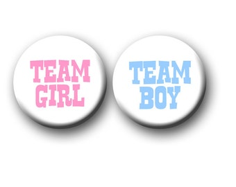 Gender Reveal Party Favors Team Boy Team Girl1 inch Pinback Buttons Pink and Blue