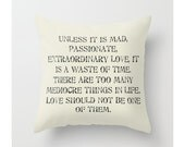 Love Quote Pillow, Throw Pillow, Mad Passionate Extraordinary, Couples, Romantic Pillow, Wedding Gift, Bridal Shower Gift, White, Black, Tan