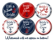 Nautical Bachelorette Bridal Shower Party Favors 2.25 inch Pinback Buttons Pins Badges The Bachelorette Party Nauti Bride Bride's Nauti Crew