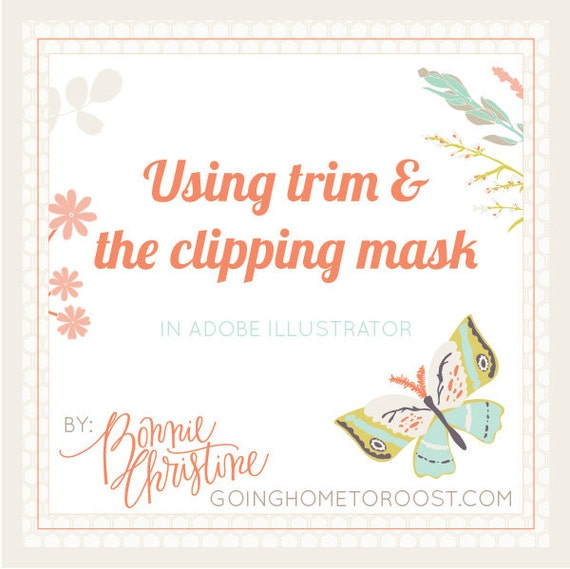 using the trim tool and clipping masks in adobe illustrator