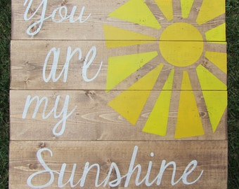 You Are My Sunshine Sign, Farmhouse Decor, Nursery Decor, Playroom Decor, Kitchen Decor, Sunshine Wood Sign