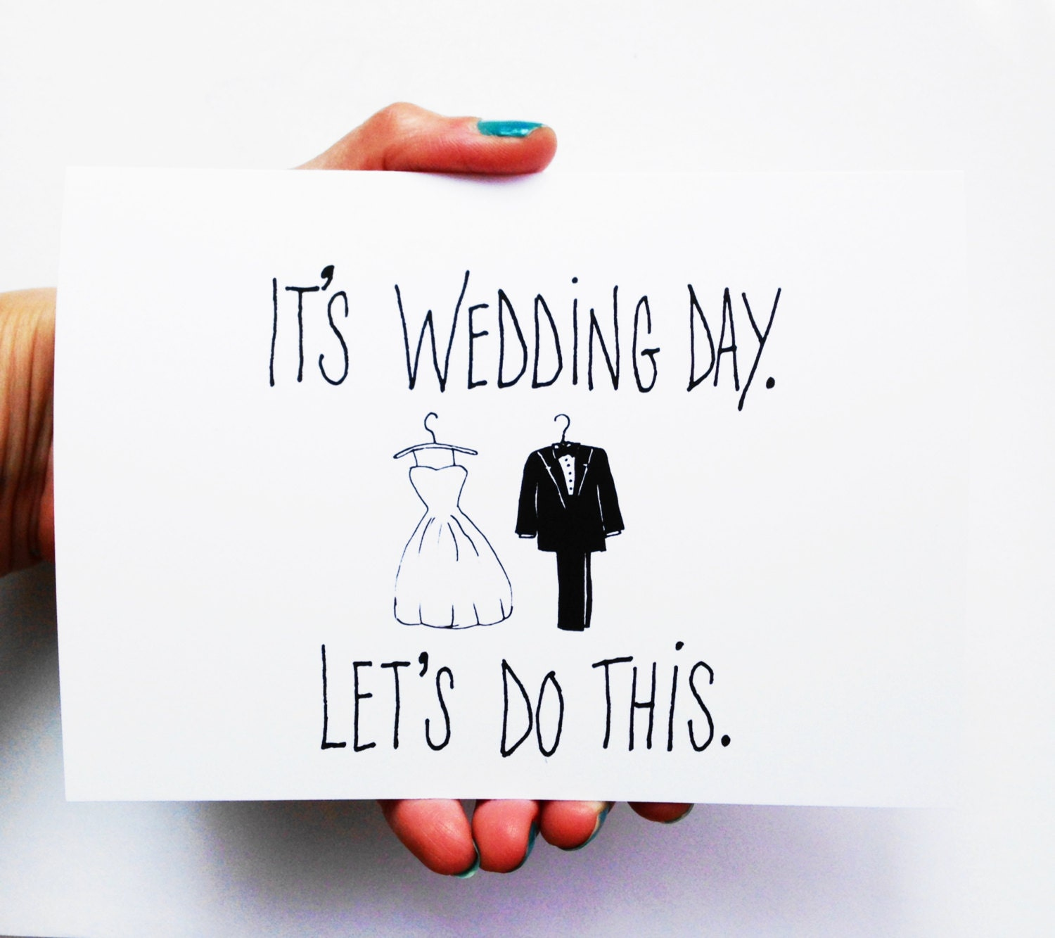 funny wedding card it s wedding day let s do this
