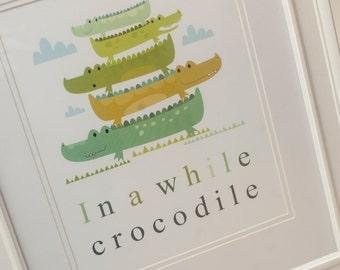 In a While Crocodile Wall Art Print. Nursery Wall Art. Nursery Decor
