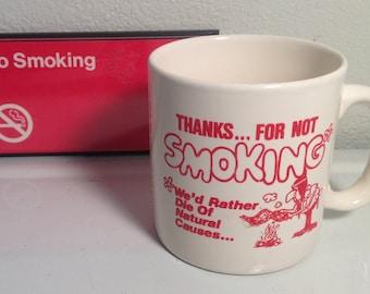 Vintage No Smoking Cup, No Smoking Sign