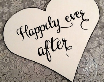 Happily Ever After prop sign.