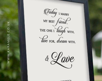 Today I Marry My Best Friend Wedding Quote - Personalised Wedding Reception Sign