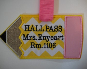 School, Teacher Gift, Hall Pass, Pencil Tag, Backpack Tag, Luggage Tag