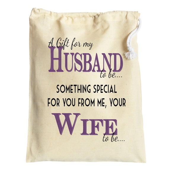 Wedding gift bag for the Groom to be Husband to be from Wife to be ...