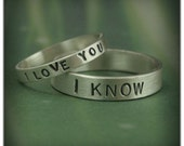Hand Stamped Rings--3mm I Love You Ring--5mm I Know Band--Silver Wedding Set--Star Wars Wedding Bands--Promise Rings--Flat Edge Bands