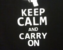 Keep Calm and Carry On/ Gun T-shirt