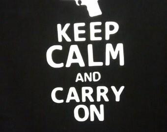 Keep Calm and Carry On/ Gun T-shirt