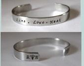 RN /  Nurses / Nursing Student / Nurse gift   Live love heal - Nurse hand stamped cuff  - Hand Stamped