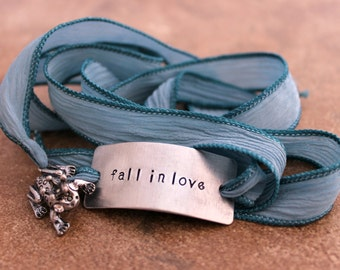 "Silk Wrap Bracelet - ""Fall in Love"" Bracelet - Custom Hand Dyed Silk Ribbon - Hand Stamped - Personalized - Hand Dyed Silk Ribbon"
