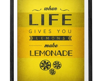 When life gives you lemons Yellow print Motivational quote print Optimistic poster Typographical print Kitchen art. Quote print UK print