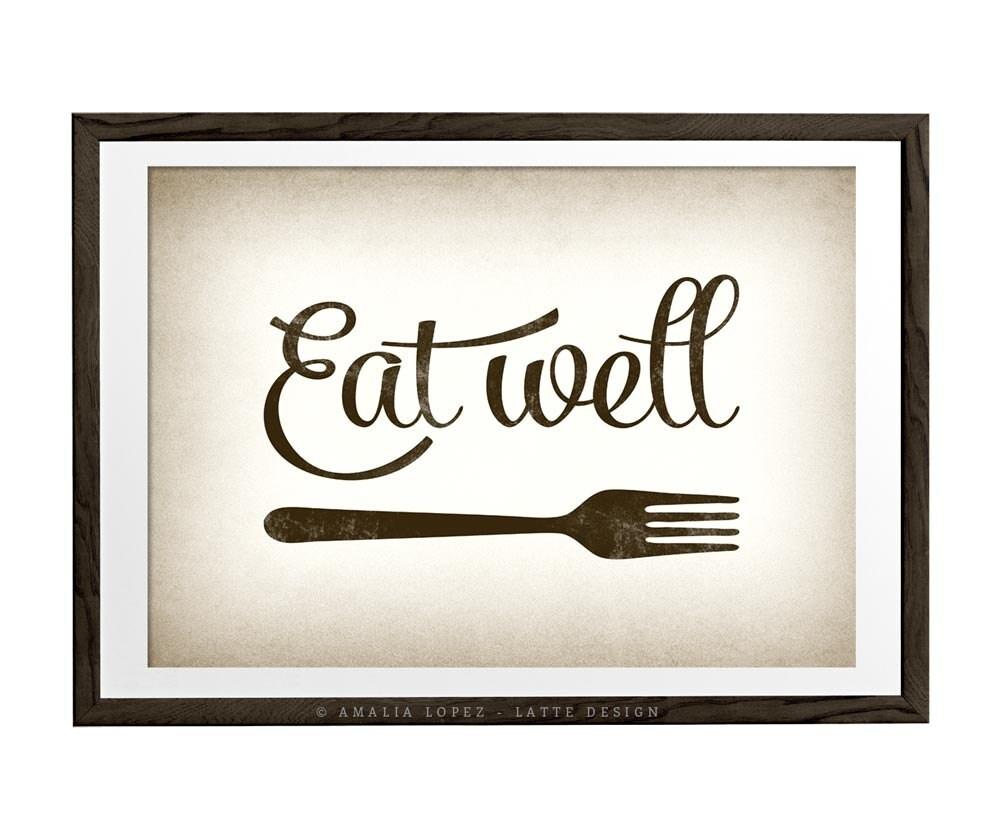 Kitchen Art. Eat Well. Kitchen Print Kitchen Wall Art Kitchen