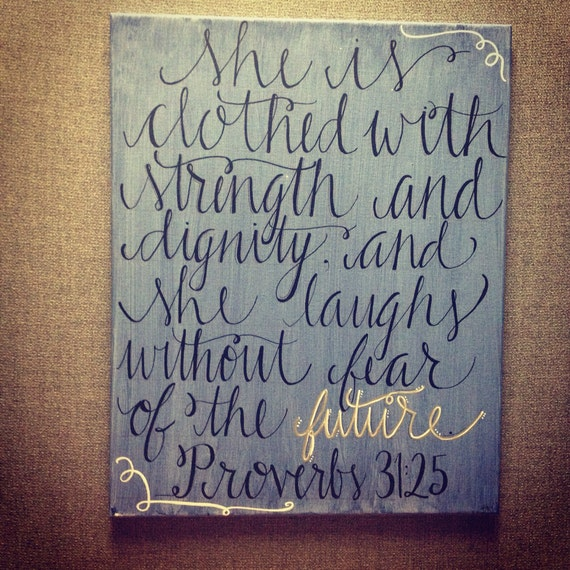 She Is Clothed With Strength And Dignity Canvas: She Is Clothed With Strength And Dignity... On Canvas