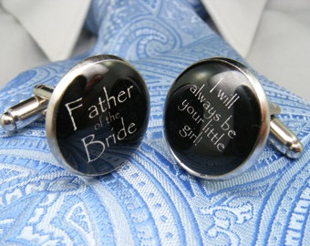 Father of the Bride - I will always be your little girl - Cufflinks - Wedding Keepsake - Mens Accessories - Wedding Ideas - Gift for Him