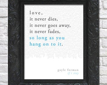literary art print / book quote // if i stay; gayle forman