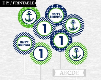 Instant Download First Birthday Cupcake Toppers Birthday Party decorations Happy Birthday Nautical Birthday DIY Printable (PDN015)