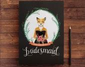 Fox- Will you be my bridesmaid invitation