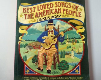 """SALE - 1975 """"Best Loved Songs of the American People"""" by Denes Agay, Softcover Songbook"""