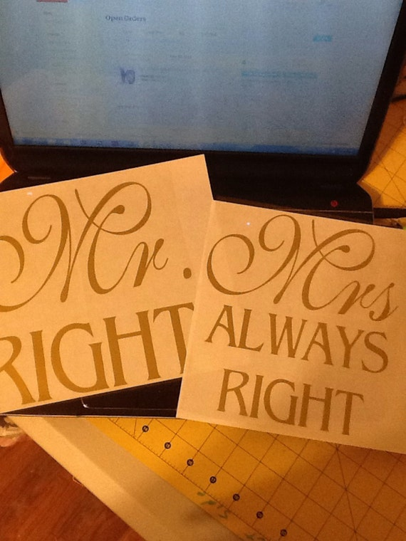 Mrs Always Right Collection Review: Mr Right & Mrs Always Right Iron On Custom Iron On Wedding