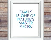INSTANT DOWNLOAD Family Quote 8x10 Print - Family Gift - Grandparent Gift - Family Masterpiece - Gallery Wall Print