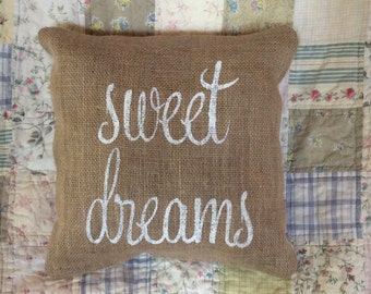 Sweet Dreams Burlap Pillow Cover