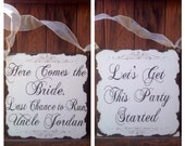 Double sided, here comes the bride, last chance to run, let's get this party started