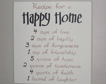 Recipe for a happy home wooden sign