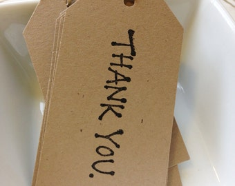 """10 """"THANK YOU""""  Gift Tags, Hand Cut KRAFT Paper and Hole punched"""
