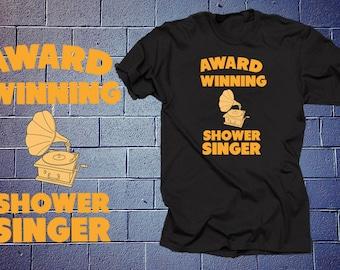 Award Winning Shower Singer T Shirt Funny Gramophone Shirt
