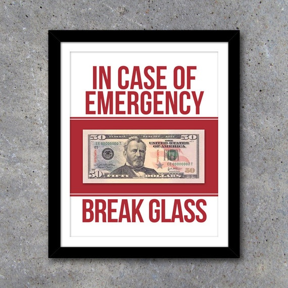 In Case of Emergency Break Glass Printable Art – Humorous home decor – Graduation Gift-Mother's Day Gift-Father's Day Gift-Baby Shower Gift