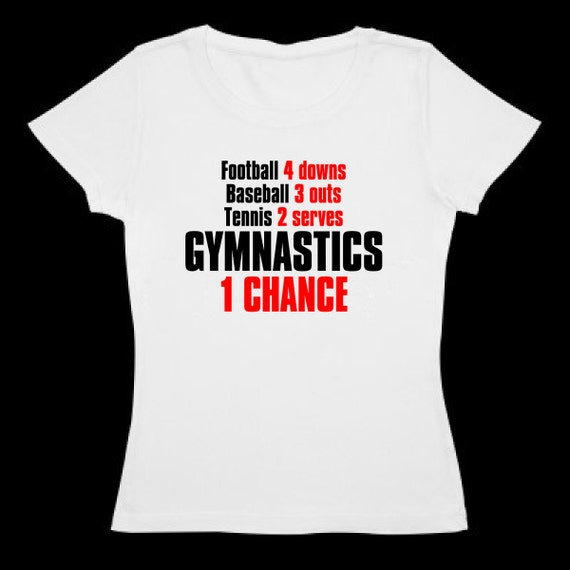 Gymnastic 39 s t shirt one chance by sportchick on etsy Gymnastics t shirt designs