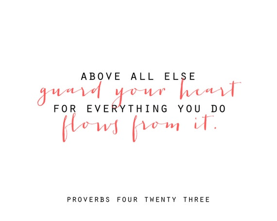 Guard Your Heart - Proverbs 4:23 - Scripture Print - Instant Download - Printable