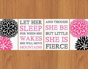 Let Her Sleep When She Wakes Though She Be But Little She is Fierce Nursery Wall Art Floral Pink Black Grey Chevron Set of 4 8x10 (181)