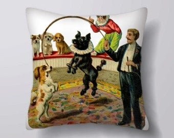 Vintage Circus Dogs  - Can Be Customizeable Personlized   -Cushion Cover Case Or Stuffed With Insert