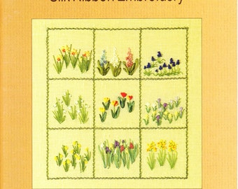 Book:  Silk Ribbon Embroidery Spring Bulb Sampler, the 1st of Merrilyns 9 books on silk ribbon and wool embroidery.
