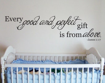 SALE!! Every Good And Perfect Gift Quote Wall Vinyl Decal Nursery James 1:17 Scripture Bible 20% OFF!