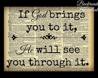 If God brings you to it, He will see you through it quote fine art home decor wall art dictionary photo print