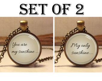 You Are My Sunshine- My only sunshine . Paired necklace. Set of two pendants jewelry.