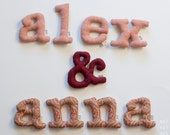 Letters for a lovely couple - They are soft and perfect to giving a couple. Choose a name with 9 letters and I'll sew it for you.