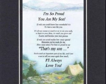 Heartfelt Poem for Son  – I'm So Proud You Are My Son . . .  11x14 Double-Beveled Matting