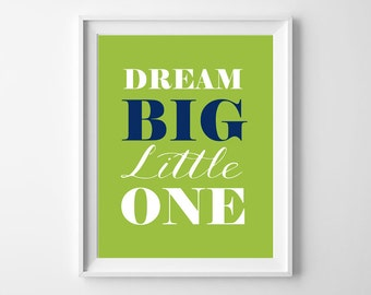 50% OFF.Dream big little one nursery Art Print, lime navy nursery Wall Decor, Printable Typography Poster, dream big, Instant Download, 8x10
