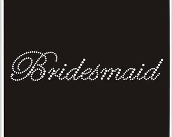 Bridesmaid Rhinestone Iron on Transfer
