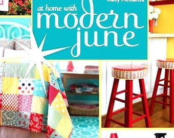 CLEARANCE At Home With Modern June Book Oil Cloth Home Decor Quilts Crafts Sew Repurpose